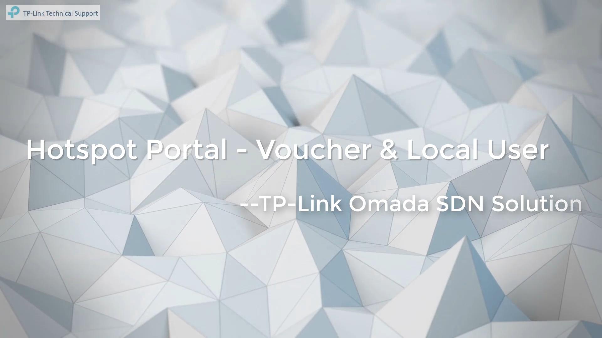Vídeos Omada | Hotspot Portal – Voucher & Local User | Solução SDN da Omada