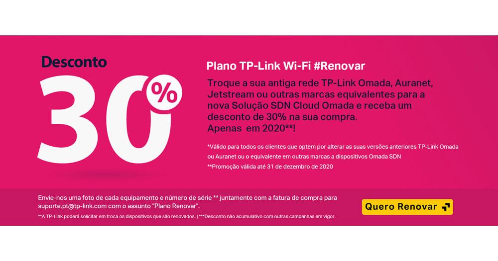 30% Desconto - Plano TP-Link Wi-Fi #Renovar
