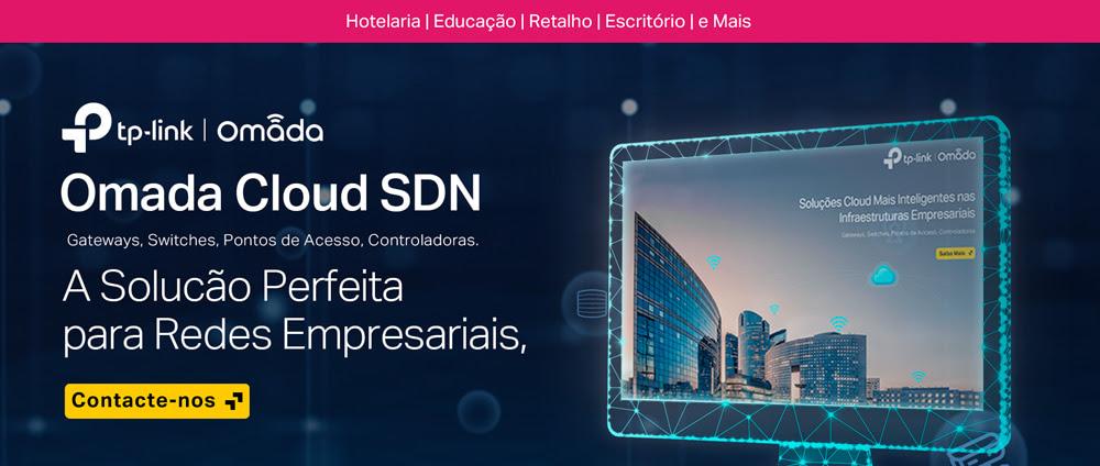 Omada Cloud SDN - A Solição Perfeita para Redes Empresariais